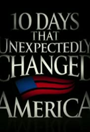 """ten days that unexpectedly changed america Ten days that unexpectedly changed america chapter summaries chapter 1: """"massacre at mystic"""" may 26, 1637 was a fateful day in the history of america - ten."""